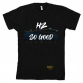 HZ So Good Mens T by Audio Swag