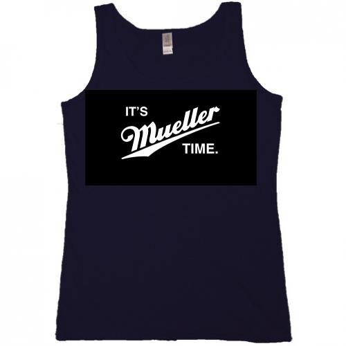 It's Mueller Time Tank Top