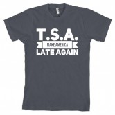 TSA Make America Late Again