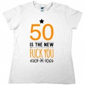50 Is The New F You (Orange)
