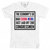 The Economy is so bad Exxon