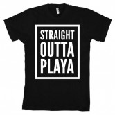 Straight Outta Playa