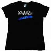 Missing Persons Words Tee (Ladies)