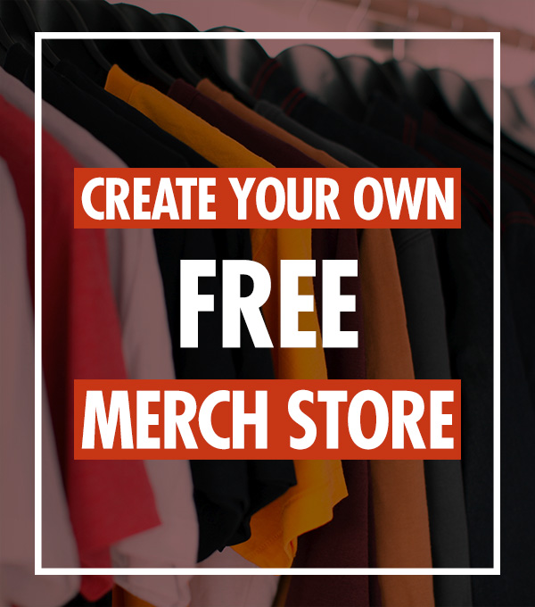 Create your own free merch store!